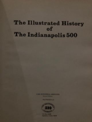The Illustrated History of The Indianapolis 500