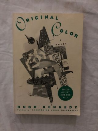 Original Color. Hugh Kennedy
