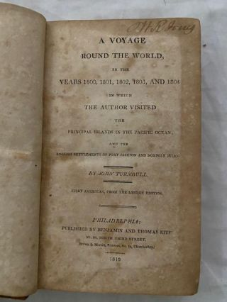 A Voyage Round The World, in the Years 1800, 1801, 1802, 1803, and 1804; in Which the Author Visited the Principal Islands of the Pacific Ocean, and the English Settlements of Port Jackson and Norfolk island