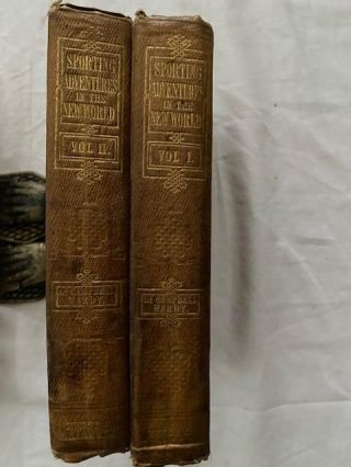 Sporting Adventures in the New World (Two Volumes )