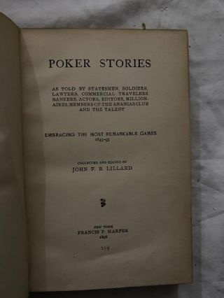Poker Stories: as told by statesmen, soldiers, lawyers, commercial travelers, bankers, actors, editors, millionaires, members of the Ananias Club and the talent embracing the most remarkable games 1845-95