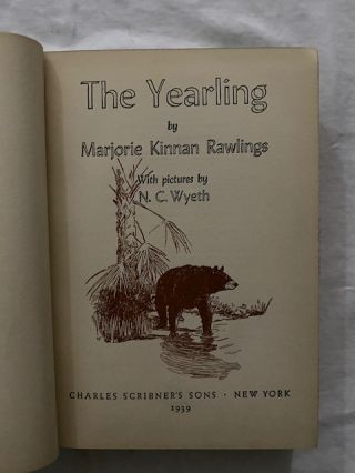 The Yearling (Pulitzer Prize Edition with 14 color Illustrations by N.C. Wyeth) AND; Signed Lee Nesler print of Marjorie Kinnan Rawlings' house at Cross Creek FL