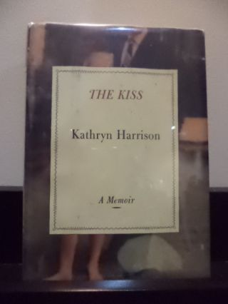 The Kiss. Kathryn Harrison