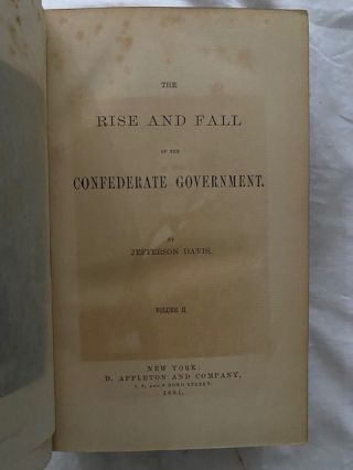 The Rise and Fall of the Confederate Government (two volumes)