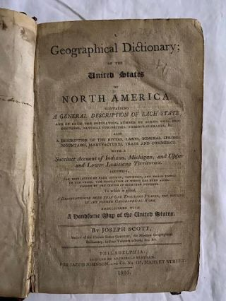 A Geographical Dictionary; of the United States of North America.; Containing A General Description of Each State, and of each the population, number of acres, soil, productions, natural curiosities, various climates, &c.