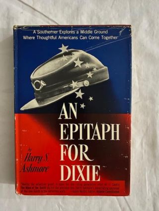An epitaph for Dixie. Harry S. Ashmore