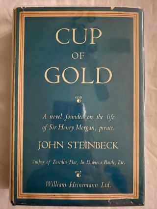 Cup of Gold:; A Life of Sir Henry Morgan, Buccaneer, with Occasional References to History. John...