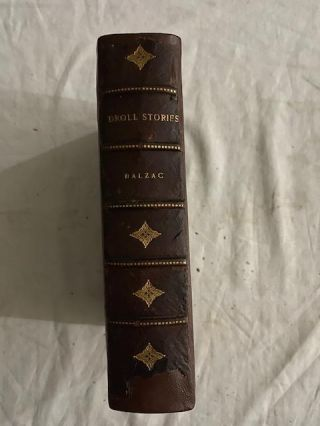Droll Stories; collected from The Abbeys Of Touraine. Honoré De Balzac