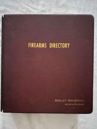 Firearms Directory. Shelley Braverman