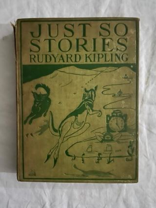 Just So Stories. Rudyard Kipling
