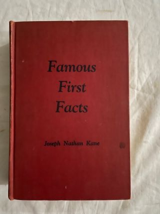 Famous First Facts (JACOB BLANCK'S COPY). Joseph Nathan Kane
