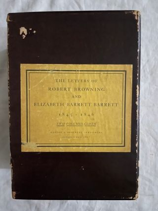 The Letters of Robert Browning and Elizabeth Barrett Browning 1845-1846 (two volumes with DJs