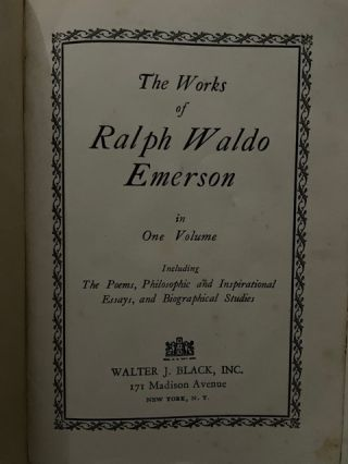 The Works of Ralph Waldo Emerson; in One Volume