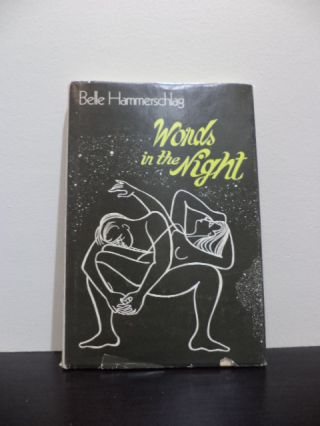 Words in the Night. Belle Hammerschlag