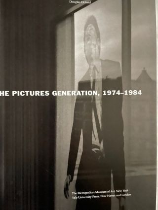 The Pictures Generation, 1974-1984; ,