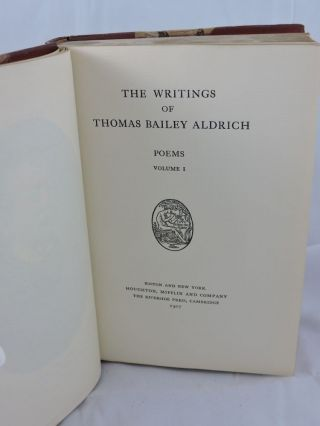 The Writings of Thomas Bailey Aldrich 9 Volume set and The Life of Thomas Bailey Aldrich by Ferris Greenslet