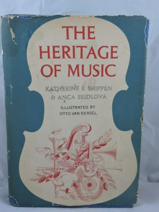 The Heritage Of Music. Katherine Shippen, Anca Seidlova
