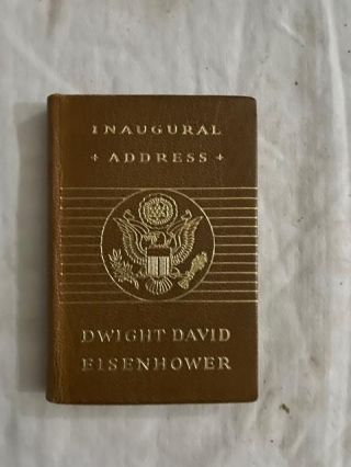 Inaugural Address. Dwight David Eisenhower