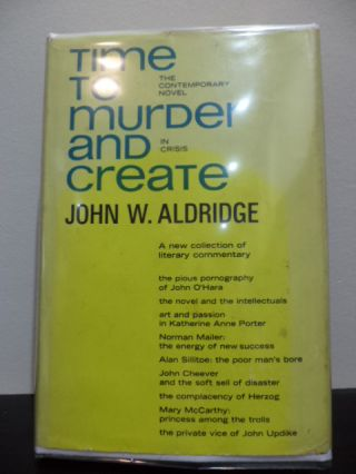 Time to Murder and Create. John W. Aldridge