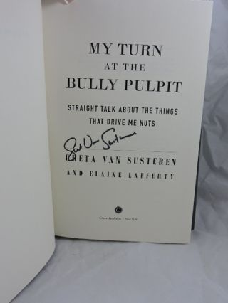 My Turn at the Bully Pulpit