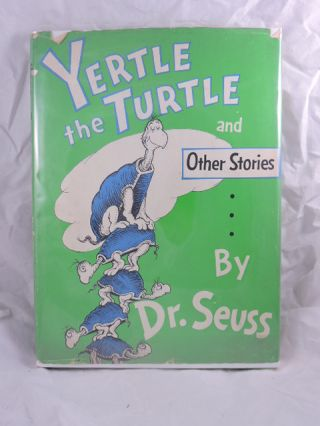 Yertle the Turtle. Dr. Seuss