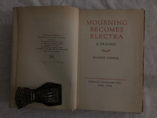 Mourning Becomes Electra; A Trilogy