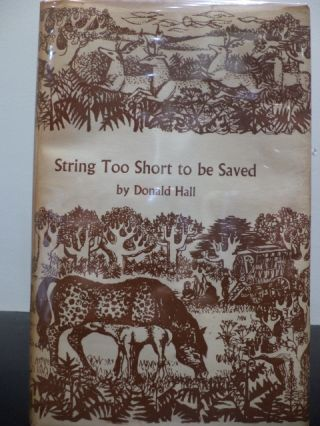 String Too Short to be Saved. Donald Hall