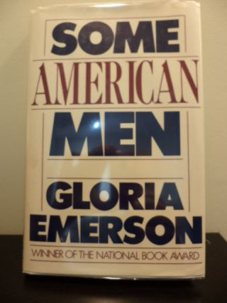 Some American Men. Gloria Emerson
