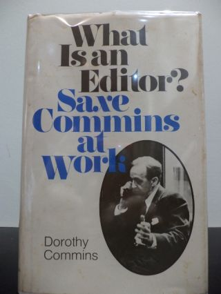What Is A Editor. Dorothy Commins