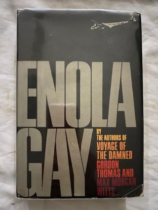 Enola Gay. Gordon Thomas, Witts Max Morgan
