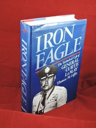 Iron Eagle. Thomas M. Coffey.