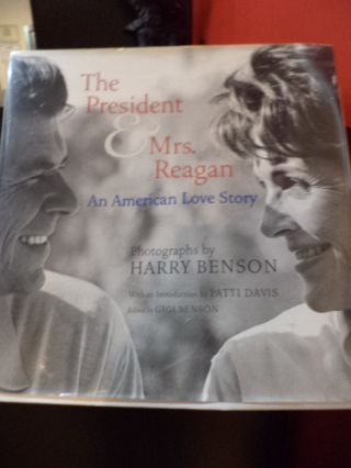 The President & Mrs. Reagan; An American Love Story. Harry Benson.