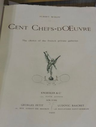 Cent Chef-D'oeuvre; The choice of the French private galleries