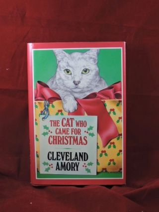 The Cat Who Came For Christmas. Cleveland Amory.