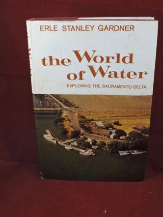The World Of Water. Erle Stanley Gardner