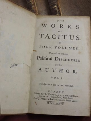 The Works of Tacitus in Four Volumes; To which are prefixed, Political Discourses Upon That Author