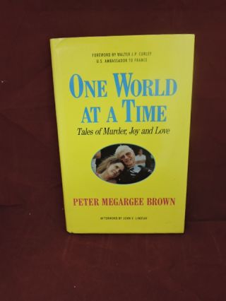 One World At A Time. Peter Megargee Brown.
