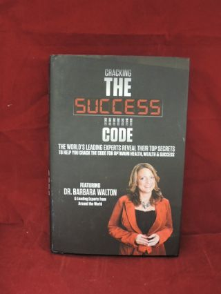 Cracking The Success Code. Barbara Walton