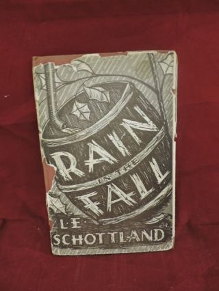 Rain in the Fall. L. E. Schottland