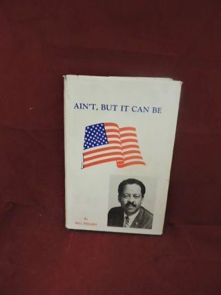 Ain't, But It Can Be. Bill Phears