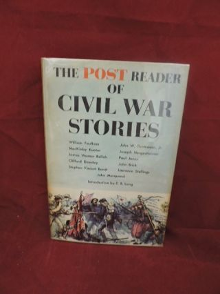 The Post Reader of Civil War Stories. Gordon Carroll, E B. Long.