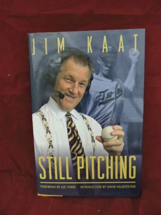 Still Pitching. Jim Kaat.